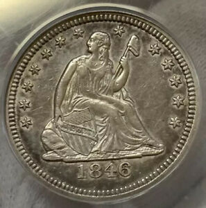 1846 ~ Seated Liberty Quarter ~ ANACS AU ~ LOW Mintage, Very Tough Date!!