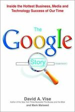 The Google Story by Vise, David A.