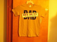 "BRAND NEW MEN'S ""GILDAN HEAVY COTTON"" TAN ""DAD..OFF DUTY..ASK YOUR MOM  T' SHIRT"