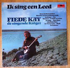 FIEDE KAY - DE SINGENDE KRÖER Ik sing een Leed LP