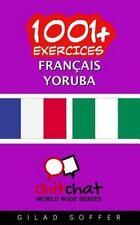 1001+ Exercices Français - Yoruba by Gilad Soffer (2016, Paperback)