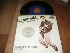 Duane Eddy.A.Because they're young.B.Rebel walk.(1890)