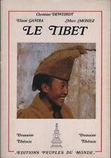 Le Tibet Christian Deweirdt Elaine Gandia Marc Moniez LHASA ARCHITECTURE MUSIQUE