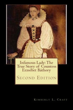 Craft Kimberly L-Infamous Lady BOOK NEW