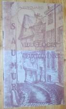 A. Girouard : SAUMUR, VIEUX LOGIS, VIEUX SOUVENIRS 1946 histoire Maine-et-Loire