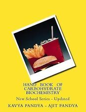 Hand Book of Carbohydrate Biochemistry : New School Series - Updated by Kavya...