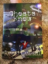 GHOSTS KNOW Ramsey Campbell 1st ed 100 COPY SIGNED/LIMITED HC fine UK IMPORT