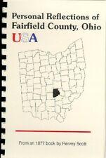Fairfield County Ohio USA Personal Reflections: Scott's  History Lancaster Ohio