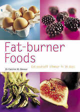 Shreeve, Dr Caroline M., New Pyramid Fat-burner Foods: Eat Yourself Slimmer in 1