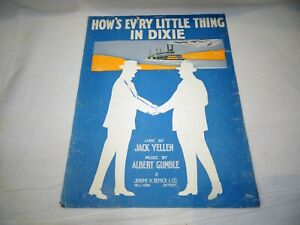 HOW'S EV'RY LITTLE THING IN DIXIE Vintage Sheet Music Song 1916 Jerome H Remick