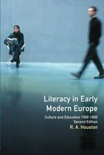 Literacy in Early Modern Europe. Houston, A. 9780582368101 Fast Free Shipping.#
