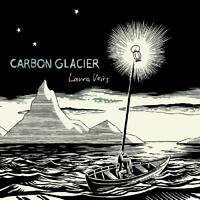 LAURA VEIRS - CARBON GLACIER   CD NEW!
