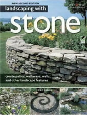 Landscaping with Stone, 2nd Edition: create patios, walkways, walls Exc Con