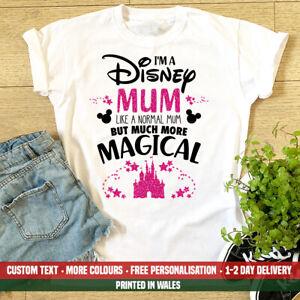 Ladies I'm A Disney Mum T Shirt Funny Holiday Disneyland Paris Birthday Gift Top