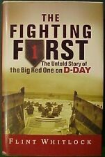 The Fighting First, the Big Red One on D-Day Book