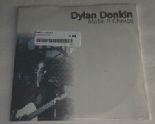 DYLAN DONKIN Make A Choice NEW Sealed #ed 874/1000 45RPM Vinyl w/ Price Sticker