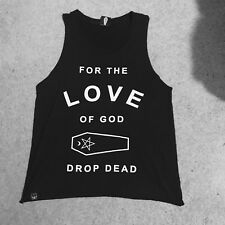 Drop Dead Clothing 💀 FOR THE LOVE OF GOD Unisex Sleeveless Shirt Death Grunge