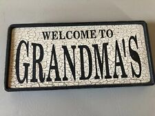 Welcome To Grammas Wooden Sign