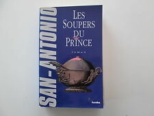 SAN ANTONIO LES SOUPERS DU PRINCE EO1992 BE/TBE FREDERIC DARD