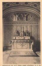 EARLY 1900's VINTAGE POSTCARD - CHAPELLE DU R.ME PERE ABBE GENERAL O.C.R. FRANCE