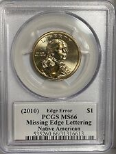 "2010 Native American Dollar, PCGS MS66, ""MISSING EDGE LETTERING"""