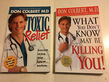Don Colbert set lot 2 books Toxic Relief What You Don't Know May Be Killing You