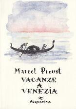 Marcel Proust VACANZE A VENEZIA