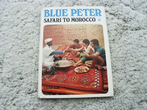 Blue Peter Safari to Morocco BBC Books 1969 Hardback Biddy Baxter Edward Barnes