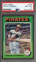 1975 TOPPS #100 WILLIE STARGELL PSA 8 PIRATES HOF CENTERED  *K4024