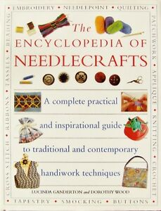 ENCYCLOPEDIA OF NEEDLECRAFTS: 512 Pages (1998, Hermes House) - NEW!