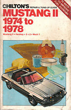 Ford Mustang Ii 19741978 Chiltons reparación y afina guía; Hardtop 2 +2 Mach 1