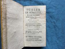 Scelta di sonetti, e canzoni de' piu eccellenti rimatori d'ogni secolo. Parte pr