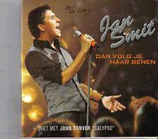 Jan Smit-Dan Volg Je Haar Benen cd  maxi single incl John Denver