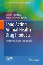 Long Acting Animal Health Drug Products: Fundamentals and Applications [Advances