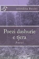 Poezi Dashurie e Tjera : Poezi by Aferdita Beciri (2014, Paperback)