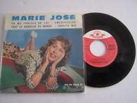 EP 45 TOURS VINYLE 4 T , MARIE JOSE , TU ME PARLAIS DE LUI . VG / EX