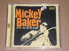 MICKEY BAKER - INTHE 50'S: HIT, GIT & SPLIT - CD COME NUOVO (MINT)