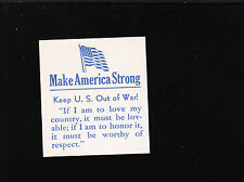 WWII Patriotic Anti War America First Cinderella Make America Strong Mint HingeD