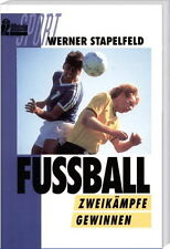 Fußball - Zweikämpfe gewinnen; Zweikampf-Training, Tipps für Trainer und Spieler