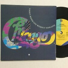 "Chicago I Dont Ant To Live With Out You Love EXc 7"" Record"