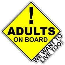 "Adults Baby On Board We Want Live Car Bumper Window Vinyl Sticker Decal 4""X5"""