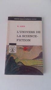 K. Amis - L'univers de la science-fiction - Petite Bibliothèque Payot