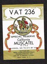 1940s NEW YORK CITY Fruit Products VAT 236 MUSCATEL WINE Label