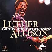 Live in Chicago, ALLISON,LUTHER, Good Live