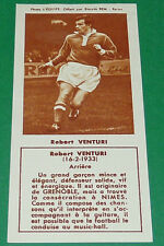 FOOTBALL BISCUITS REM 1958 ROBERT VENTURI NIMES OLYMPIQUE AGEDUCATIFS PANINI