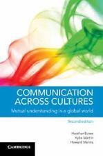 COMMUNICATION ACROSS CULTURES - BOWE, HEATHER/ MARTIN, KYLIE/ MANNS, HOWARD - NE