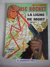 ELDORADODUJEU > BD - RIC HOCHET LA LIGNE DE MORT - LOMBARD R 1976 Humidité!!!