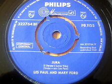 "LES PAUL & MARY FORD - JURA     7"" VINYL"