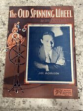 """Vintage Sheet Music 1933 """"The Old Spinning Wheel"""" Billy Hill, George Olsen"""