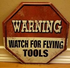 METAL WARNING FLYING TOOLS DECOR SIGN garage shop mancave black red white stop